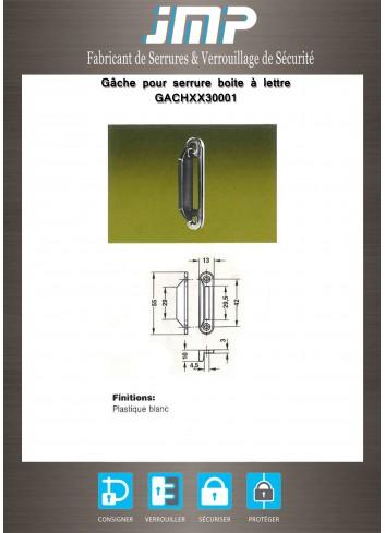 Gâche GACHXX30001 pour serrure boite à lettres - Plan Technique