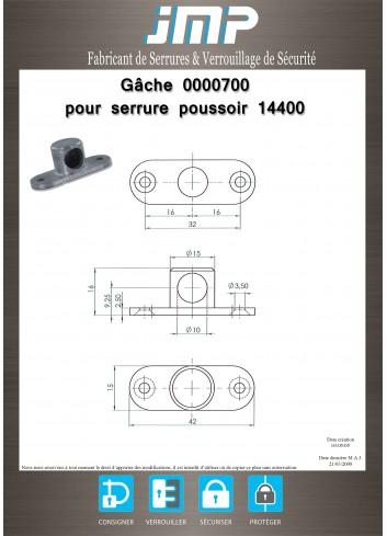 Gâche 0000700 pour serrure poussoir 14400 - Plan Technique