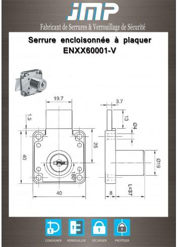 Serrure encloisonnée ENXX60001-V à plaquer - Plan Technique