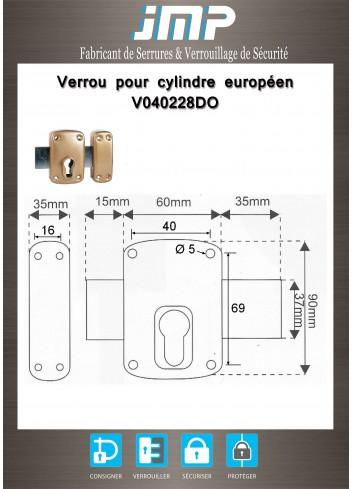 Verrou pour cylindres européens V040228DO - Plan Technique
